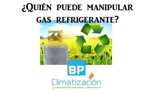 Gas refrigerante. BP Climatización 976902922 Instalaciones aire acondicionado y mantenimientos en viviendas, locales y oficinas. Tienda online de climatización y maquinaria de hostelería y alimentación.